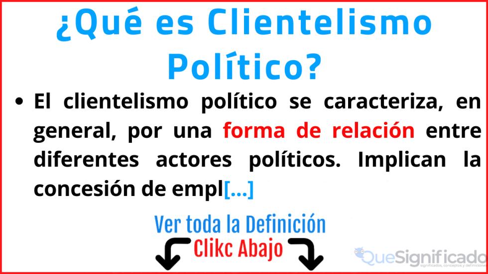 que es clientelismo politico significado ejemplos