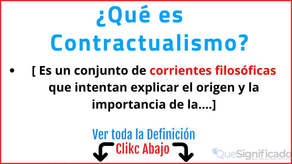 Qué es Contractualismo Significado Concepto Definicion