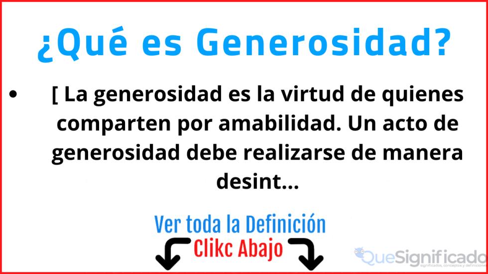 que es generosidad significado concepto y definicion