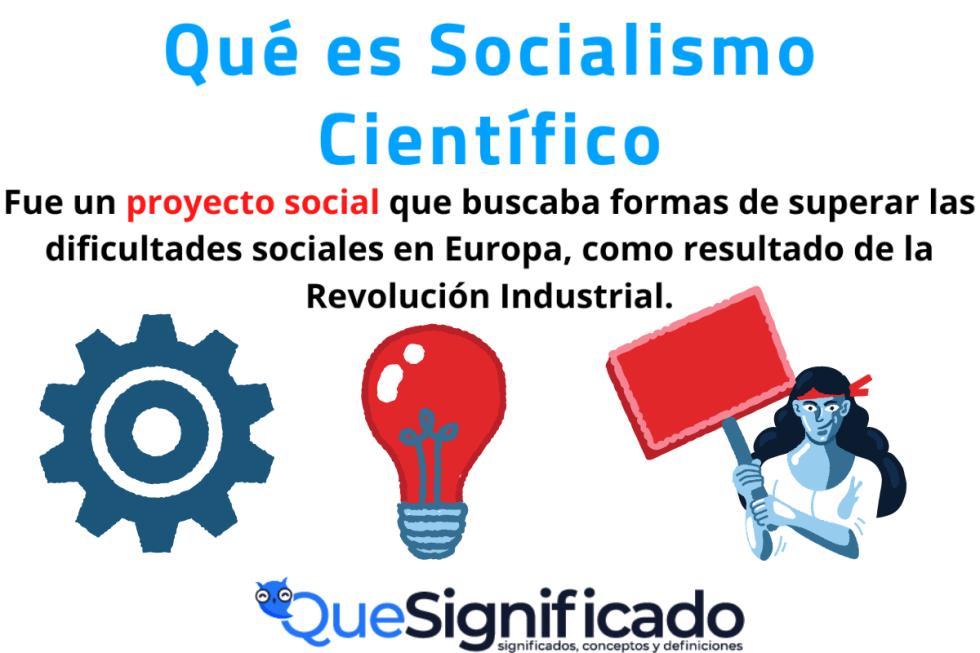 Que es Socialismo científico significado características ejemplos