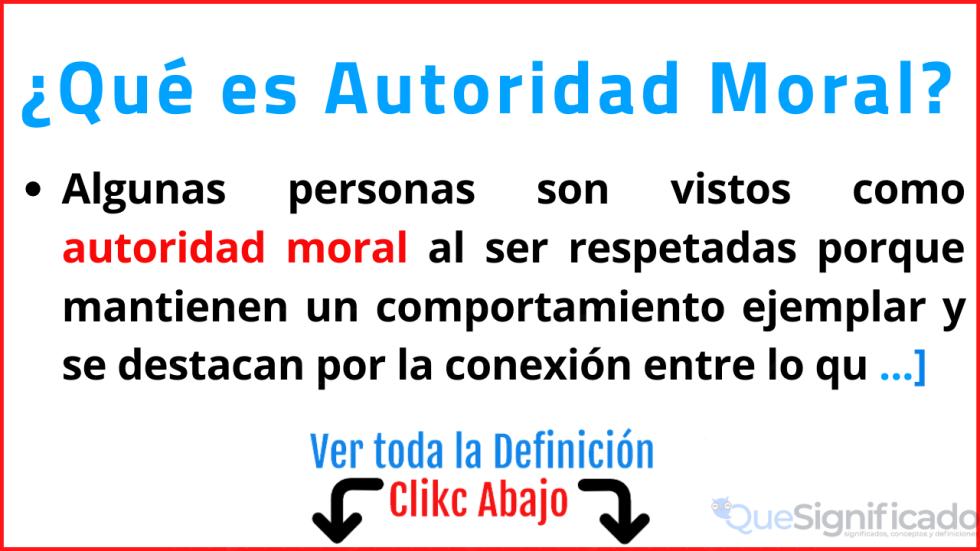 que es autoridad moral significado definición ejemplos