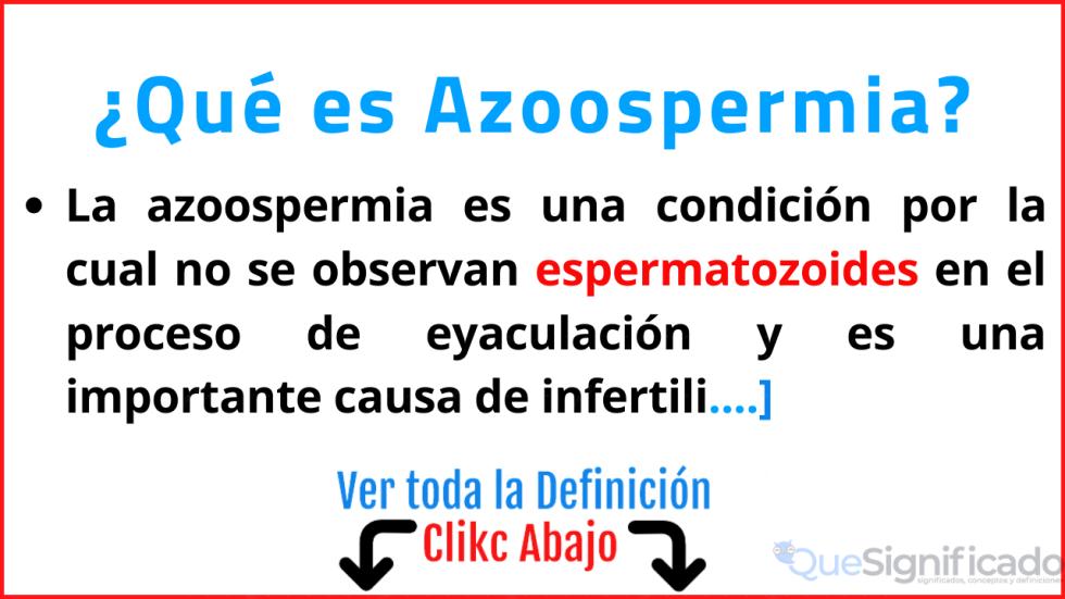 que es azoospermia significado definicion tipos tratamientos