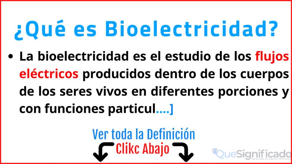 que es bioelectricidad significado concepto definicion funcion