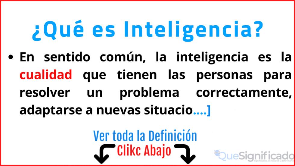 que es inteligencia significado concepto definición ejemplos
