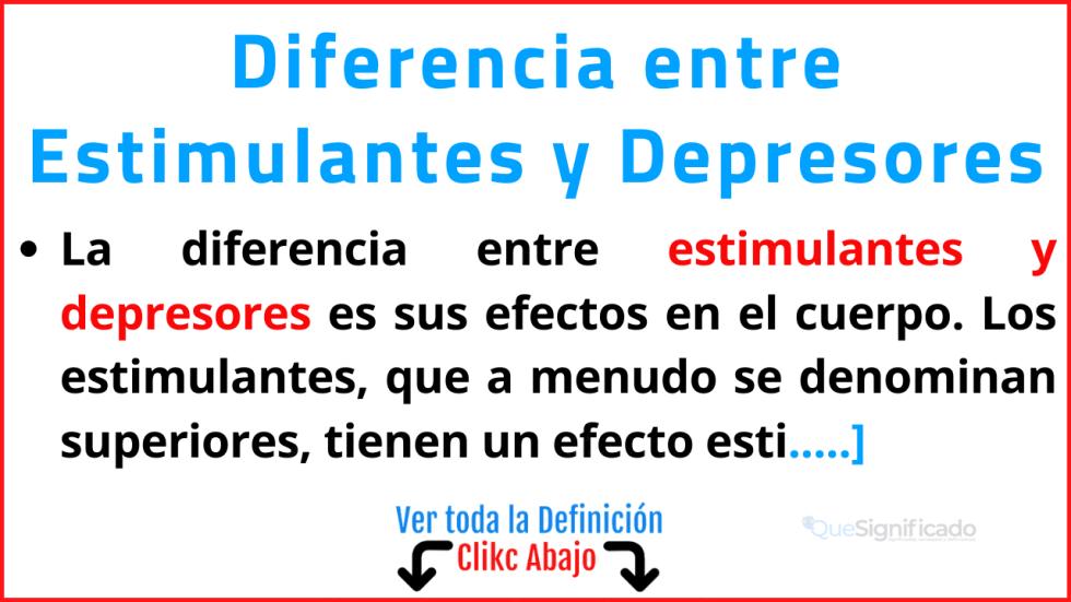 diferencia entre estimulantes y depresores