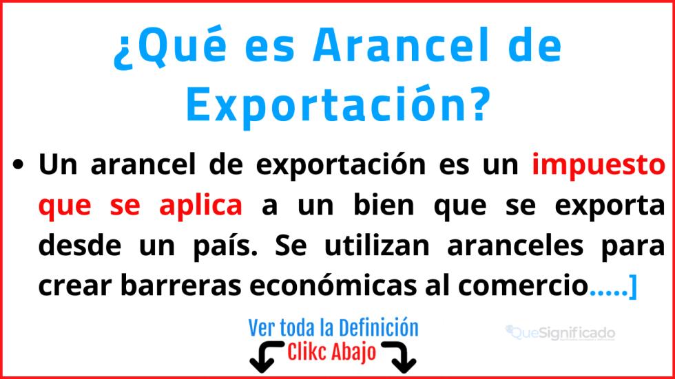 Qué es Arancel de Exportación