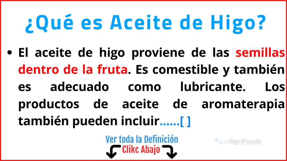 Qué es Aceite de Higo