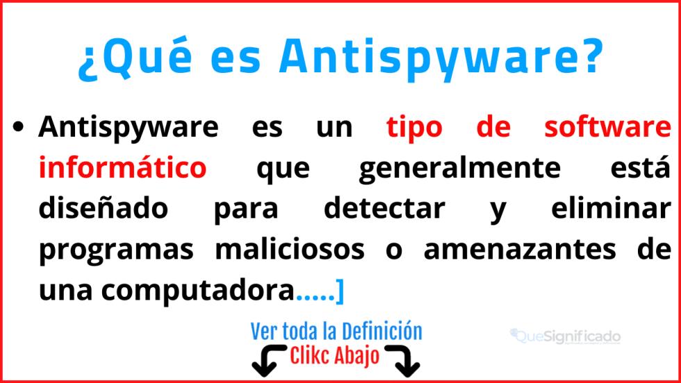 Qué es Antispyware