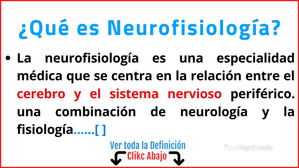 Qué es Neurofisiología