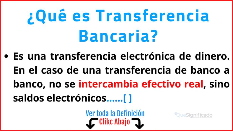 Qué es Transferencia Bancaria