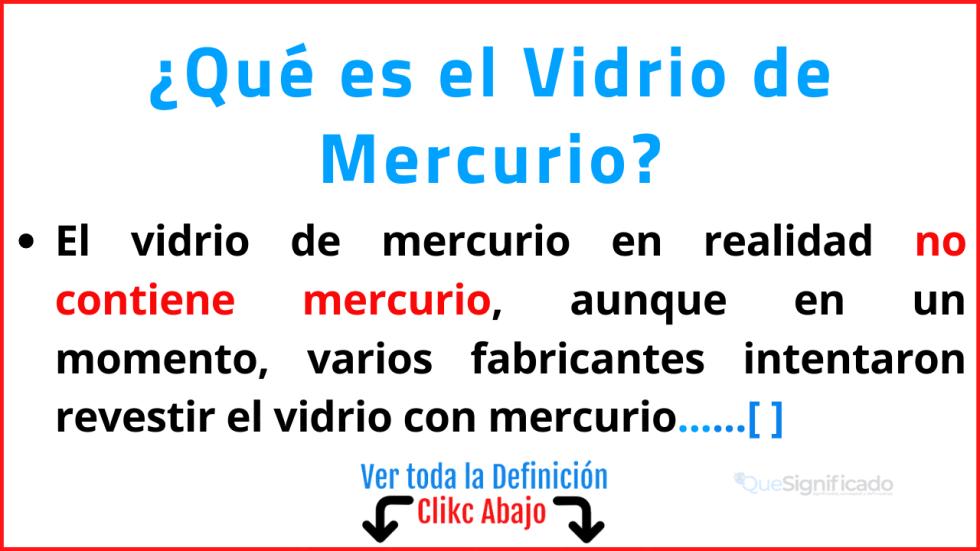 Qué es el Vidrio de Mercurio