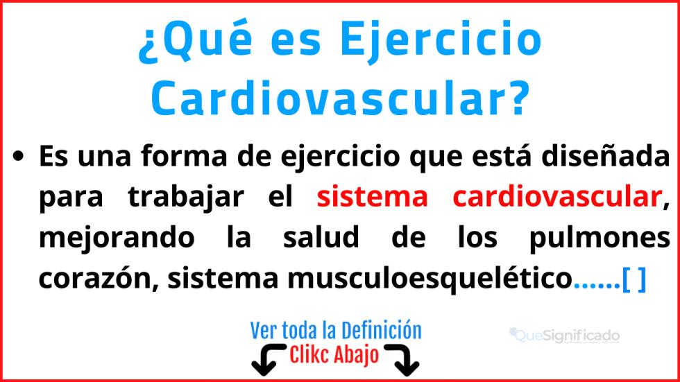 Qué es Ejercicio Cardiovascular