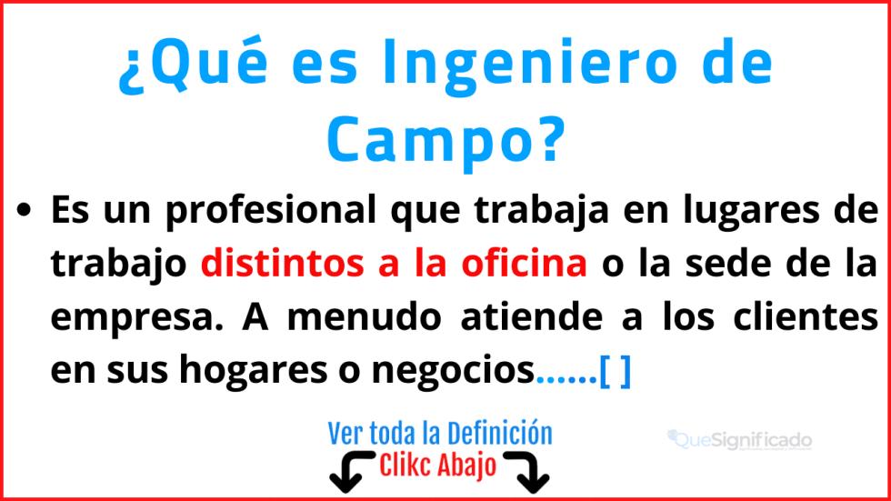 Qué es Ingeniero de Campo