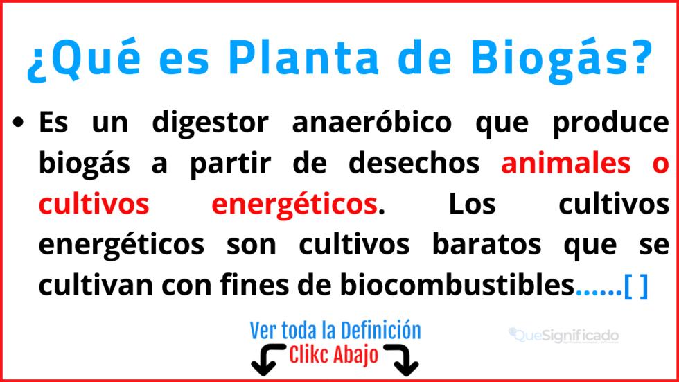 Qué es Planta de Biogás