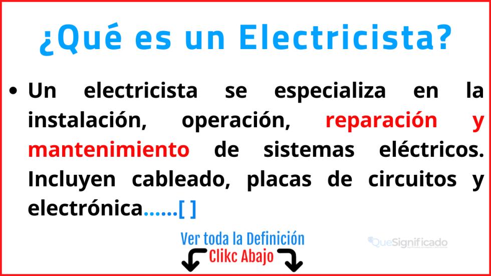 Qué es un Electricista