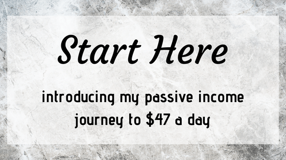 My Passive Income Journey To $47 A Day