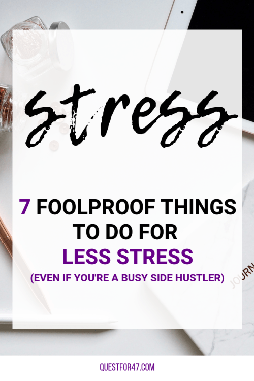 7 Things To Do For Less Stress on Quest for $47