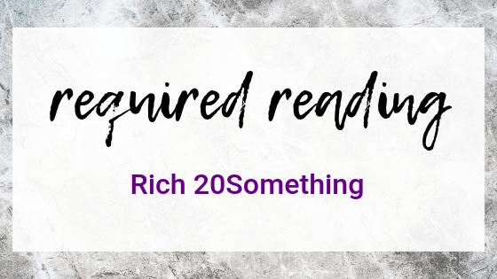 Required Reading Rich 20Something on Quest For $47