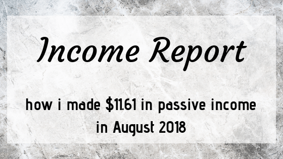 August 2018 Income Report