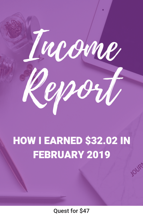 February 2019 Income Report from Quest for $47