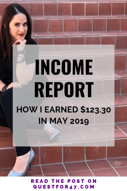May 2019 Income Report on Quest for $47 Pinterest
