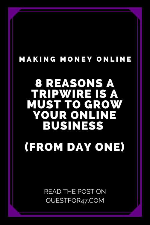 8 Reasons Your Opt-In Needs A Tripwire on Quest for $47 Pinterest