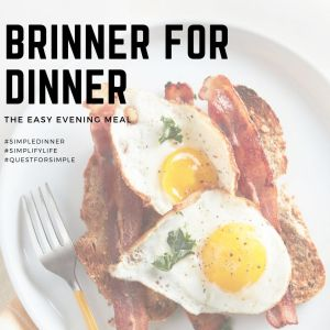 Breakfast for Dinner is Brinner! Tasty and easy