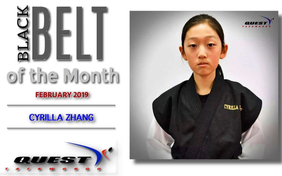 Black Belt of the Month: Cyrilla Zhang