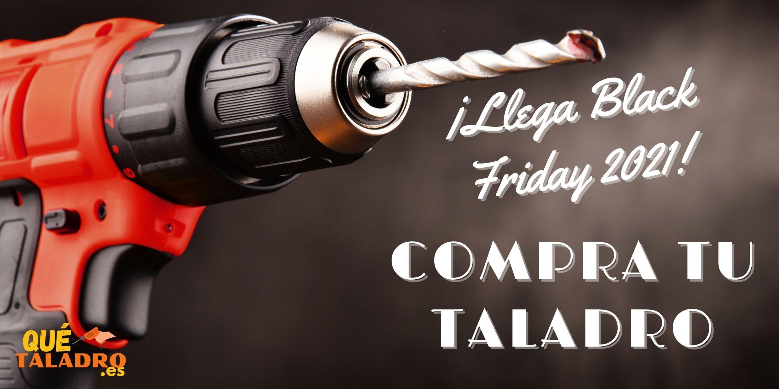 Taladro Black Friday