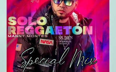MANNY MONTES SOLO REGGAETON  DJ MICKEY 507