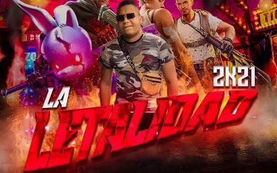 LA LETALIDAD 2K21  DJ MAKELO