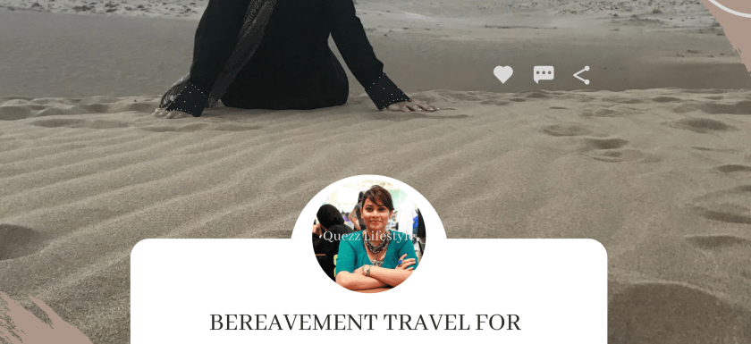 Bereavement Travel For Immigrants: www.quezzlifestyle.com