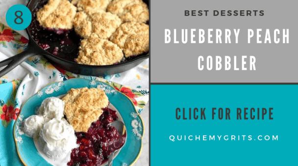 best ever desserts blueberry peach cobbler in a cast iron skillet