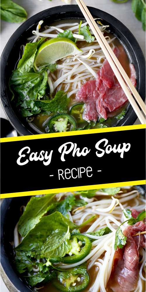 Easy Pho Soup Recipe - Best easy cooking - Best easy cooking