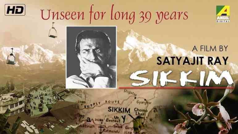 Sikkim- Satyajit Ray