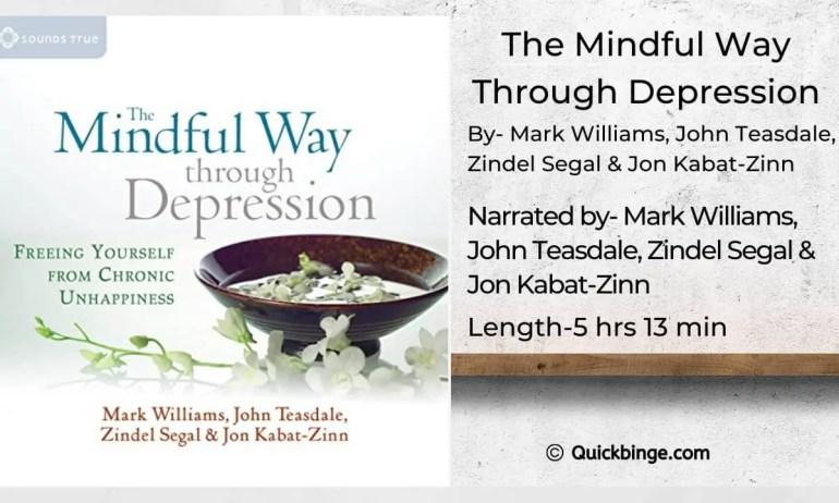 The Mindful Way Through Depression by Mark Williams, John Teasdale, Zindel Segal & Kabat-Zinn