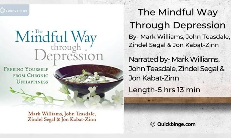 The Mindful Way Through Depression by Mark Williams, John Teasdale, Zindel Segal, Kabat Zinn