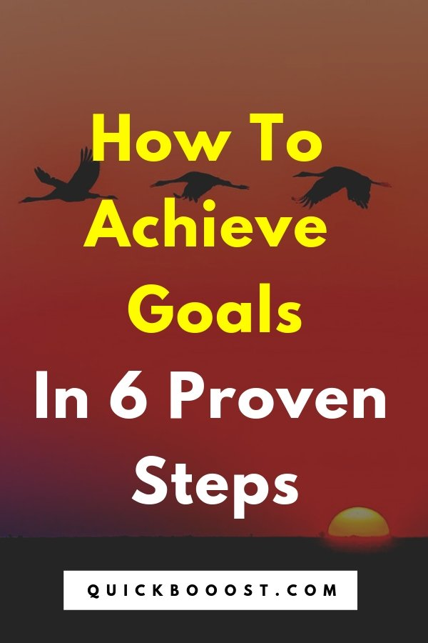 Want to know how to achieve goals? Use these 6 proven steps to goal setting! Achieve your goals, move in the right direction, and create your ideal life.