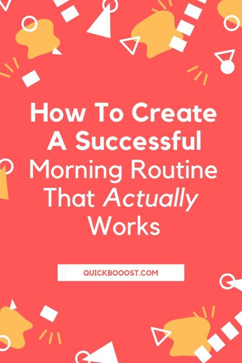 Want better productivity? How about time management? It starts when you first wake up. Learn how to create a successful morning routine here!
