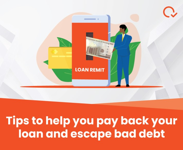 Tips to help you pay back your loan and escape bad debt