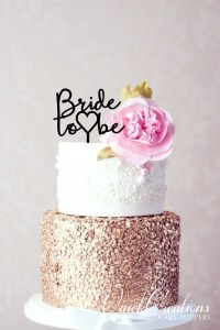 Quick Creations Cake Topper - Bride to Be