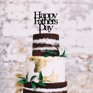 Happy Fathers Day Cake Topper
