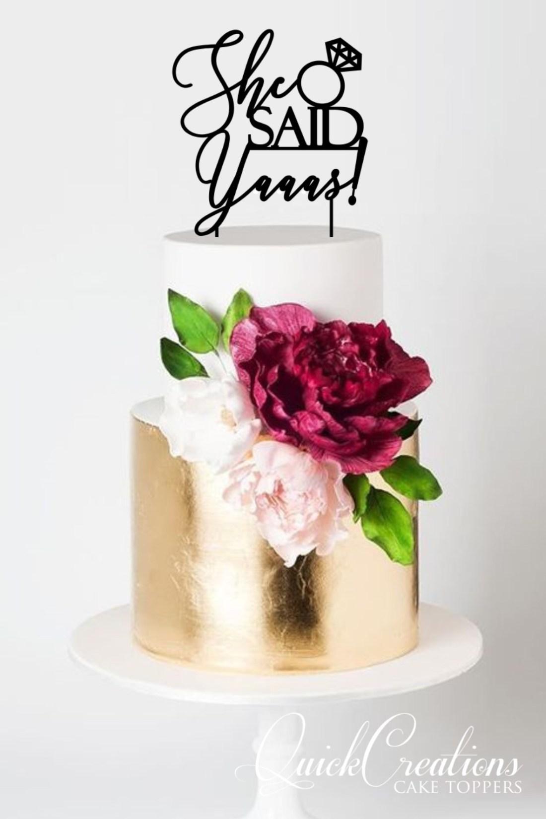 Quick Creations Cake Topper - She Said Yaaas
