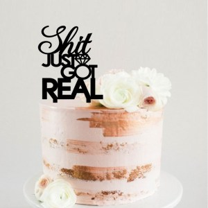 Shit Just Got Real Ring Cake Topper