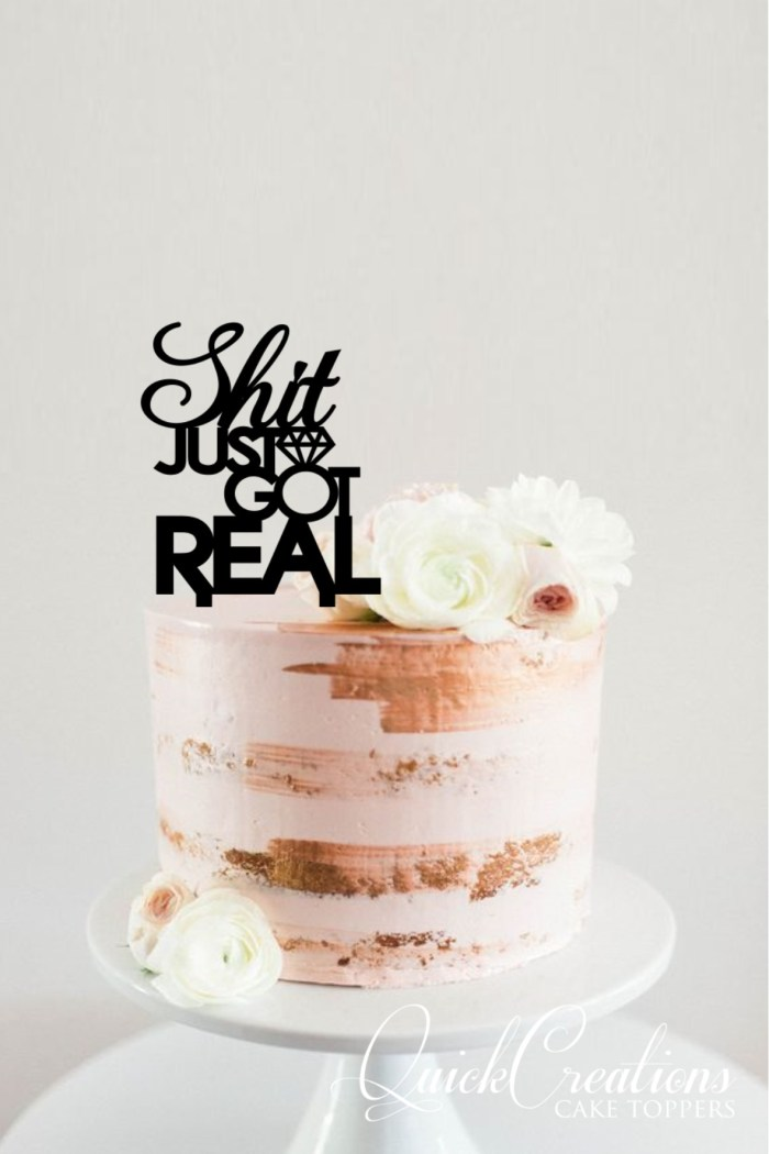 Quick Creations Cake Topper - Shit Just Got Real Ring