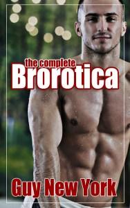 Brorotica: straight men and gay sex