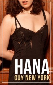 Hana: And erotic story about Polyamory and open relationships