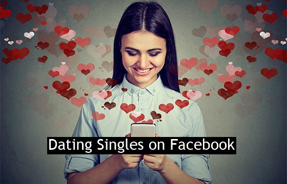 Dating-Singles-on-Facebook-–-The-Need-For-Facebook-Account-How-it-Works