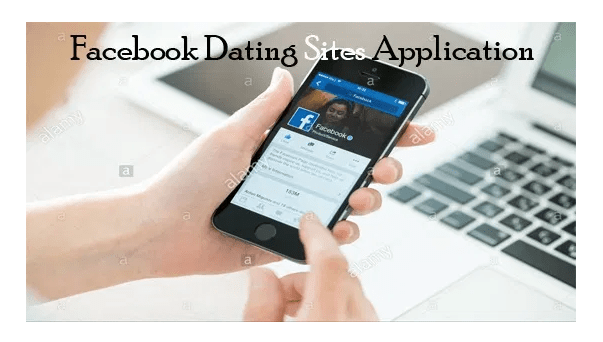 Facebook Dating Sites Application – Dating Sites Application