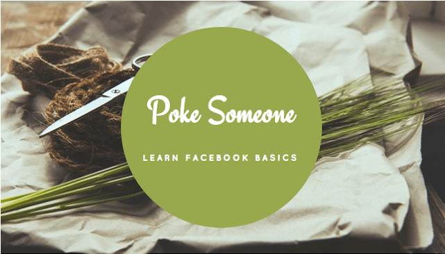 Step by Step guide to poke someone on Facebook